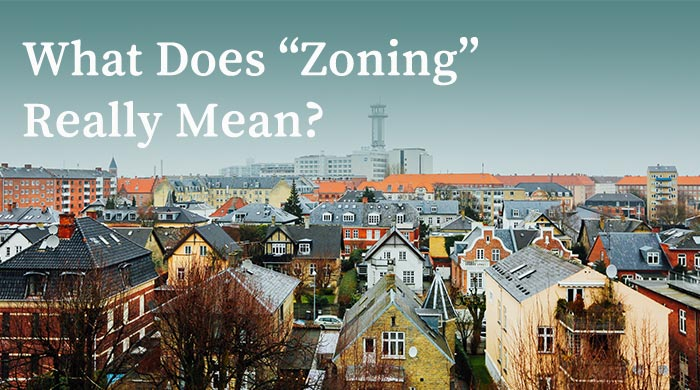 What does zoning really mean?